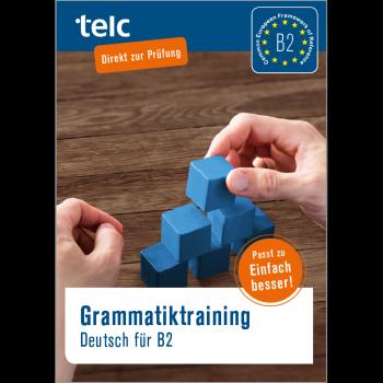 Grammatiktraining Deutsch für B2