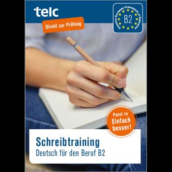 Schreibtraining Deutsch für den Beruf B2