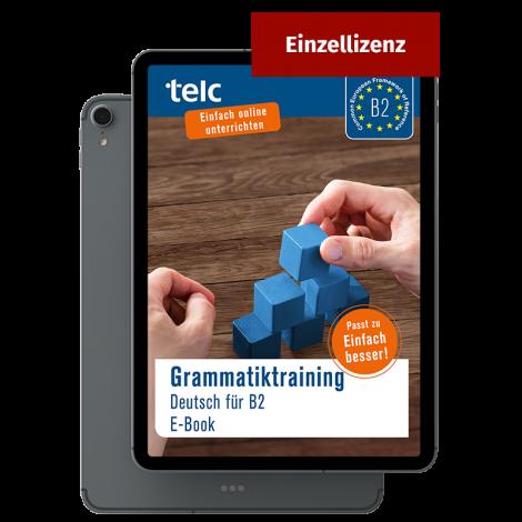 Grammatiktraining Deutsch B2 E-Book Einzellizenz