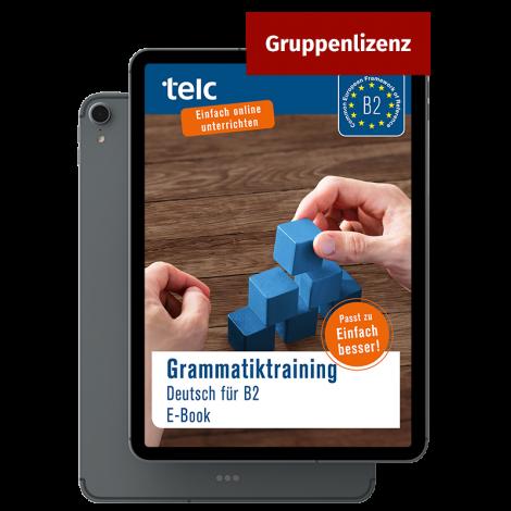 Grammatiktraining Deutsch B2 E-Book Mehrfachlizenz