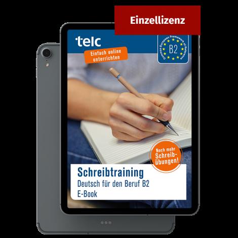 Schreibtraining Deutsch für den Beruf B2 E-Book Einzellizenz