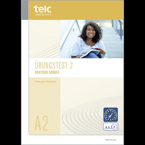telc Deutsch A2 Schule, Übungstest Version 2, Heft
