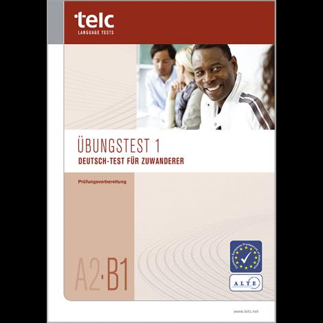 Deutsch-Test für Zuwanderer A2-B1, Übungstest Version 1, Heft