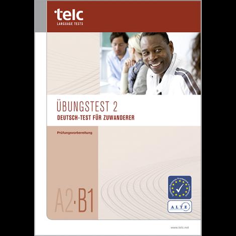 Deutsch-Test für Zuwanderer A2-B1, Übungstest Version 2, Heft