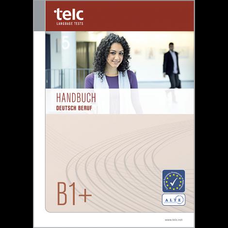 telc Deutsch B1+ Beruf, Prüfungshandbuch