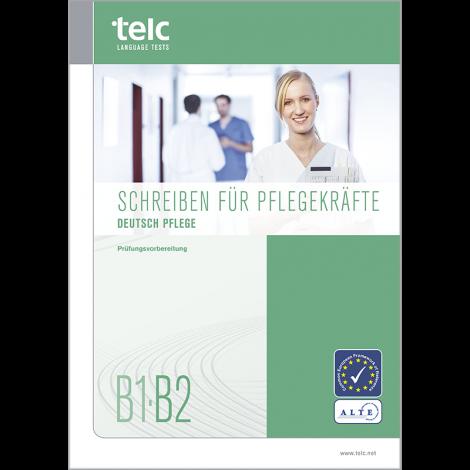 telc Deutsch B1-B2 Pflege, Rahmencurriculum und Prüfungshandbuch