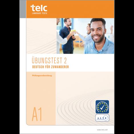 telc Deutsch A1 für Zuwanderer, Übungstest Version 2, Heft