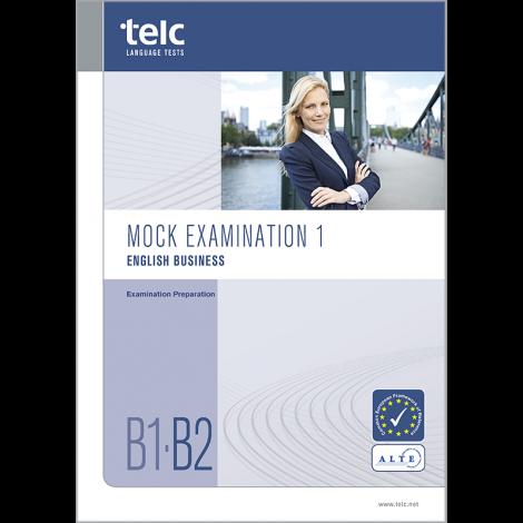 telc English B1-B2 Business, Übungstest Version 1, Heft
