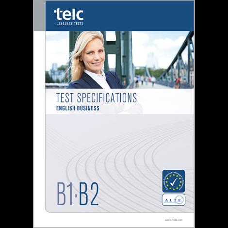 telc English B1-B2 Business, Testspezifikationen