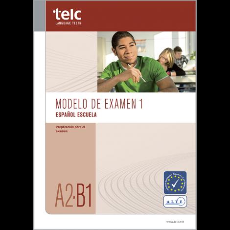 telc Español A2-B1 Escuela, Übungstest Version 1, Heft