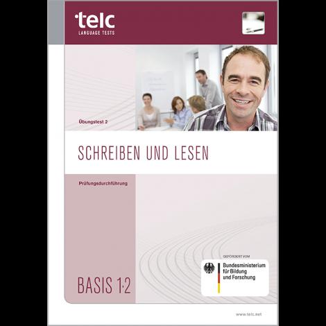 telc Schreiben und Lesen Basis 1·2, Zwischentest Version 2, Prüfungsdurchführung