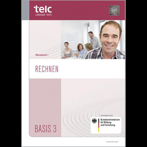telc Rechnen Basis 3, Übungstest Version 1, Aufgabenheft