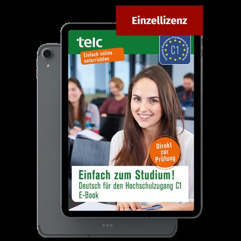Einfach zum Studium! Deutsch für den Hochschulzugang C1 E-Book Einzellizenz
